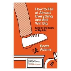 [해외도서] How to Fail at Almost Everything and Still Win Big Hardback