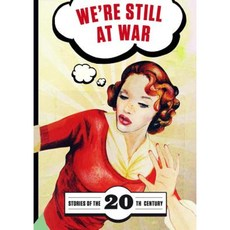 We're Still at War: Stories of the 20th Century Paperback