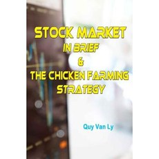 Stock Market in Brief & the Chicken Farming Strategy Paperback